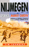 """Nijmegen: Operace """"Market garden"""""""