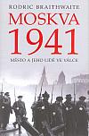 Moskva 1941- Město a jeho lidé ve válce
