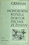 Honorární konzul / Doktor Fischer ze Ženevy