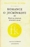 Romance o Ječmínkovi I/II