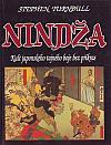 Nindža: kult japonského tajného boje bez příkras