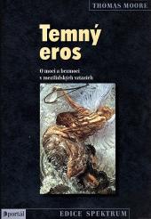 Temný eros: O moci a bezmoci v mezilidských vztazích obálka knihy