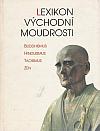 Lexikon východní moudrosti: buddhismus, hinduismus, taoismus, zen