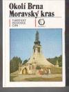Okolí Brna / Moravský kras