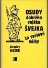 Osudy dobrého vojáka Švejka za světové války