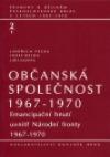 Občanská společnost 1967-1970, sv. 2/1 - Emancipační hnutí uvnitř Národní fronty 1967-1970