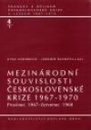 Mezinárodní souvislosti československé krize 1967-1970, sv. 4/1 - Prosinec 1967 - červenec 1968