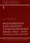 Mezinárodní souvislosti československé krize 1967-1970, sv. 4/4 - Dokumenty ÚV KSSS 1966-1969