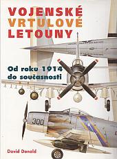 Vojenské vrtulové letouny - od roku 1914 do současnosti