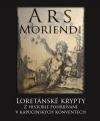 Ars moriendi - Loretánské krypty