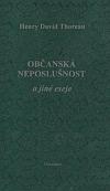 Občanská neposlušnost a jiné eseje obálka knihy