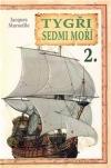 Tygři sedmi moří 2.: Francouzští korzáři 1698-1763
