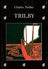 Trilby aneb Argailský rarášek