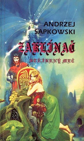 Kniha Stříbrný meč (Andrzej Sapkowski)
