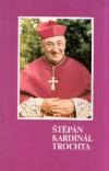 Štěpán Kardinál Trochta