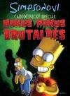 Simpsonovi - Hokus Pokus Brutalběs