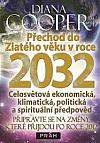 Přechod do Zlatého věku v roce 2032