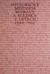 Historický místopis Moravy a Slezska v letech 1848-1960. Okresy: Bruntál, Jeseník, Krnov