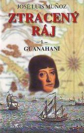Ztracený ráj -1- Guanahaní