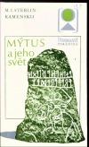 Mýtus a jeho svět