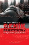 Deník prostitutky – Dvojí život paní Ester