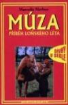 Múza - příběh loňského léta