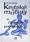 Keltské motivy v českých pověstech