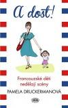A dost! – Francouzské děti nedělají scény