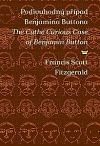 Podivuhodný případ Benjamina Buttona / The curious case of Benjamin Button (dvojjazyčná kniha)