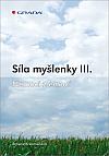 Síly myšlenky III. - Nemoci z emocí