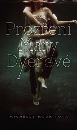 Prozření Mary Dyerové obálka knihy