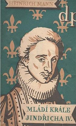 Mládí krále Jindřicha IV. obálka knihy