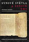 Synové světla a synové tmy: Svědectví nejstarších biblických rukopisů