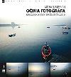 Očima fotografa - Kompozice pro lepší digitální fotografie