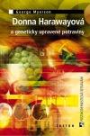 Donna Harawayová a geneticky upravené potraviny