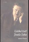 Lidská tvář Josefa Suka