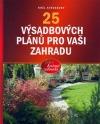 25 výsadbových plánů pro vaši zahradu