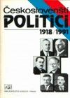 Českoslovenští politici 1918/1991