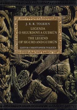Legenda o Sigurdovi a Gudrún / The Legend of Sigurd and Gudrún obálka knihy