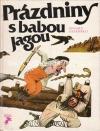 Prázdniny s babou Jagou