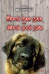 Život bez psa - život pod psa