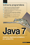 Java 7 - učebnice objektové architektury pro začátečníky