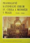 Pravoslavný katedrální chrám sv. Cyrila a Metoděje v Praze