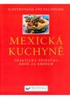 Mexická kuchyně - Praktická příručka krok za krokem