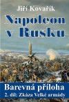 Napoleon v Rusku. 2. díl: Zkáza Velké armády