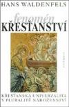 Fenomén křesťanství