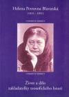 Život a dílo zakladatelky teosofického hnutí