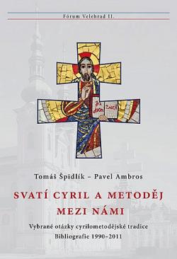 Svatí Cyril a Metoděj mezi námi obálka knihy