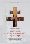 Apoštolát sv. Cyrila a Metoděje 1910-1948