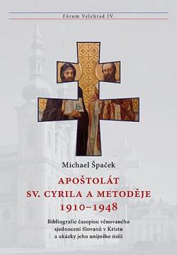 Apoštolát sv. Cyrila a Metoděje 1910-1948 obálka knihy
